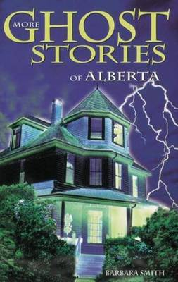 Book cover for More Ghost Stories of Alberta