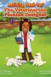 Book cover for Activity Book for The Veterinarian Fashion Designer