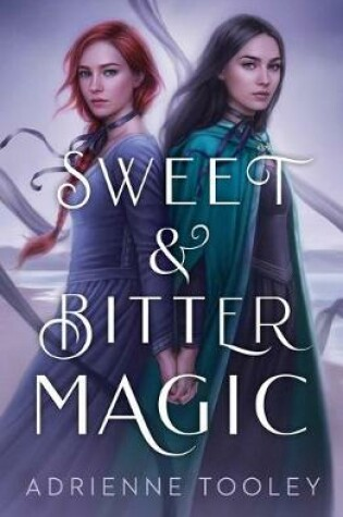 Cover of Sweet & Bitter Magic