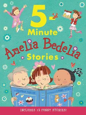 Cover of Amelia Bedelia 5-Minute Stories