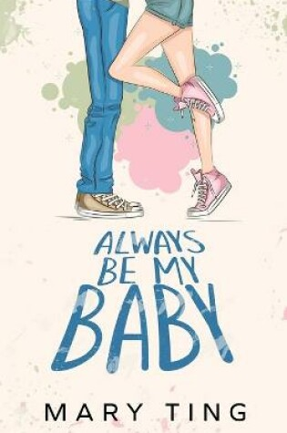 Cover of Always Be My Baby
