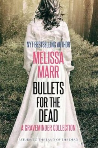 Cover of Bullets For the Dead