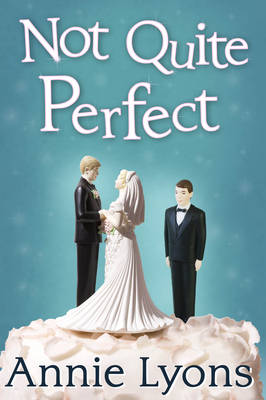 Book cover for Not Quite Perfect