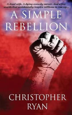 Cover of A Simple Rebellion