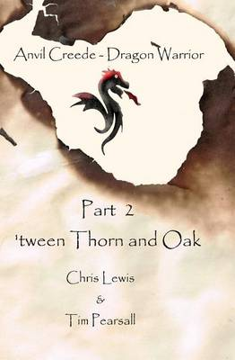 Cover of 'tween Thorn and Oak