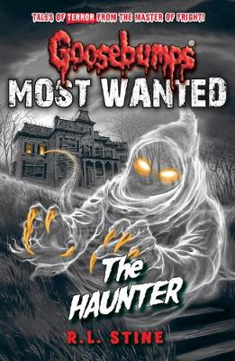 Cover of Most Wanted: The Haunter