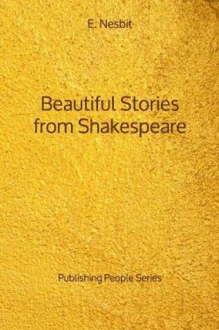 Cover of Beautiful Stories from Shakespeare - Publishing People Series