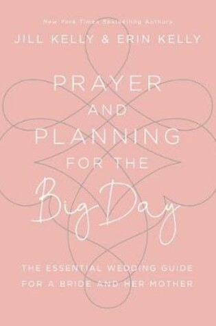 Cover of Prayer and Planning for the Big Day