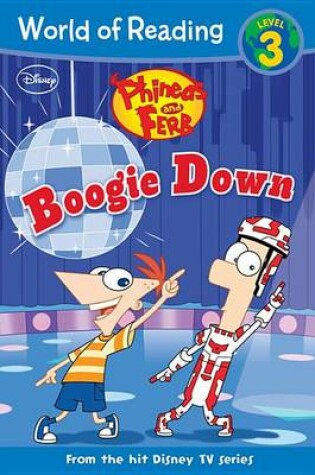 Cover of Phineas and Ferb Boogie Down