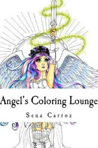 Cover of Angel's Coloring Lounge