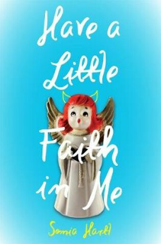 Cover of Have a Little Faith in Me