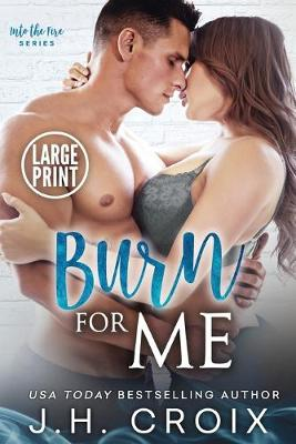 Cover of Burn For Me