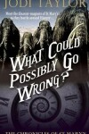Book cover for What Could Possibly Go Wrong?