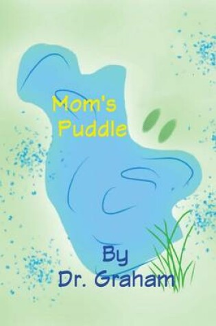 Cover of Mom's Puddle