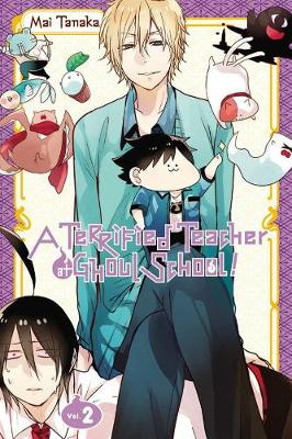 Cover of A Terrified Teacher at Ghoul School, Vol. 2