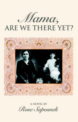 Cover of Mama, Are We There Yet?