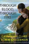 Book cover for Through Blood, Through Fire