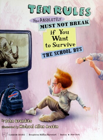 Cover of Ten Rules You Absolutely Must Not Break If You Want to Survive School