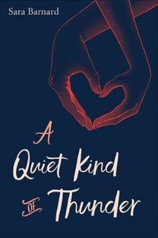 Cover of A Quiet Kind of Thunder