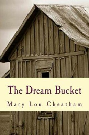 Cover of The Dream Bucket