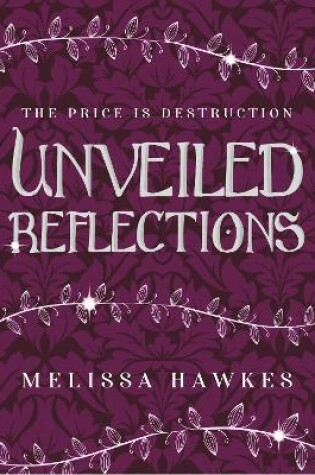 Cover of Unveiled Reflections
