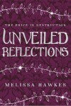 Book cover for Unveiled Reflections