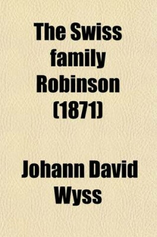 Cover of The Swiss Family Robinson (1871)