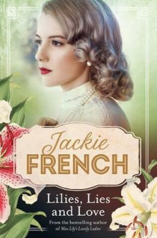 Cover of Lilies, Lies and Love
