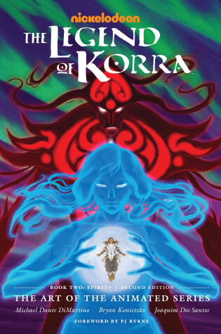Cover of Legend Of Korra, The: The Art Of The Animated Series Book Two: Spirits (second Edition)