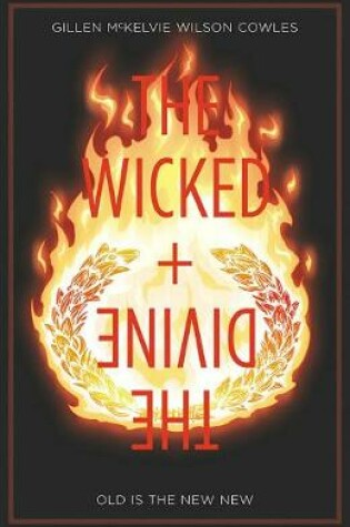 Cover of The Wicked + The Divine Volume 8: Old is the New New