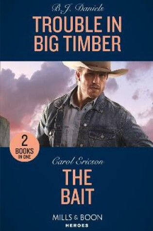 Cover of Trouble In Big Timber / The Bait