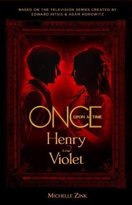 Cover of Once Upon a Time - Henry and Violet