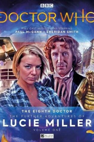Cover of The Eighth Doctor Adventures - The Further Adventures of Lucie Miller