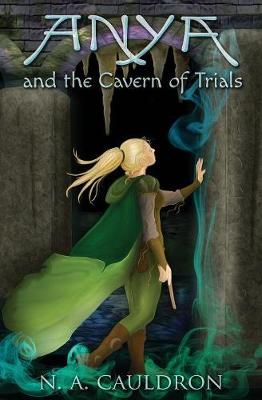 Cover of Anya and the Cavern of Trials