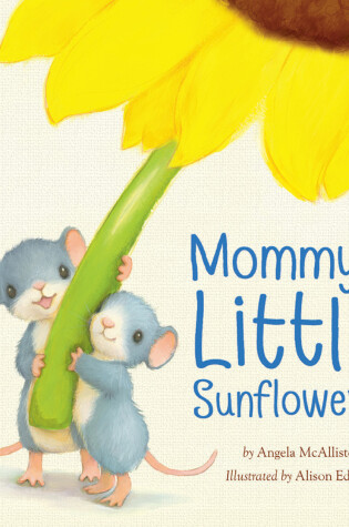 Cover of Mommy's Little Sunflowers