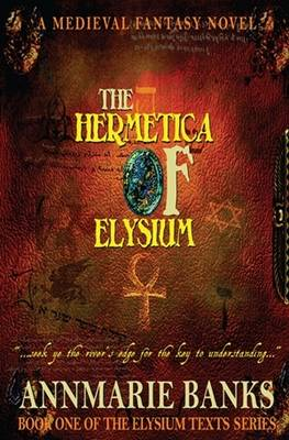 Cover of The Hermetica of Elysium