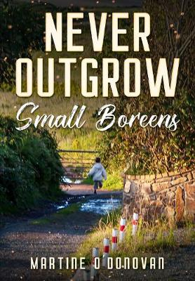 Book cover for Never Outgrow Small Boreens
