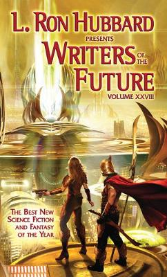 Cover of L. Ron Hubbard Presents Writers of the Future Volume 28