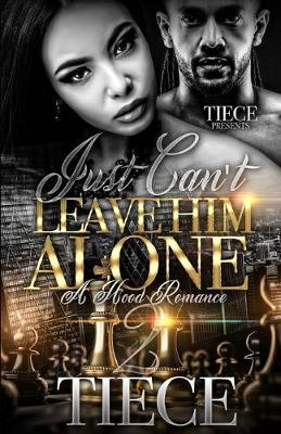 Cover of Just Can't Leave Him Alone 2