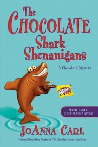 Cover of The Chocolate Shark Shenanigans