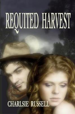 Cover of Requited Harvest