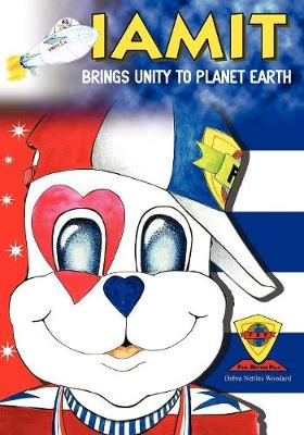 Cover of Iamit Brings Unity to Planet Earth