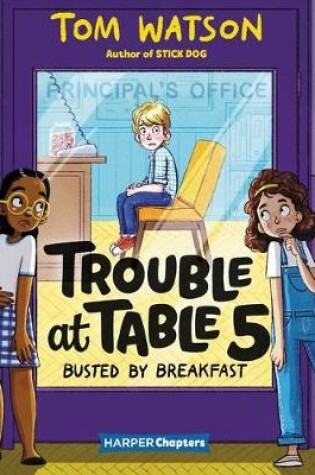 Cover of Trouble at Table 5: Busted by Breakfast
