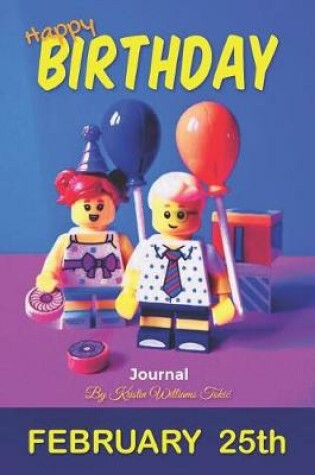 Cover of Happy Birthday Journal February 25th