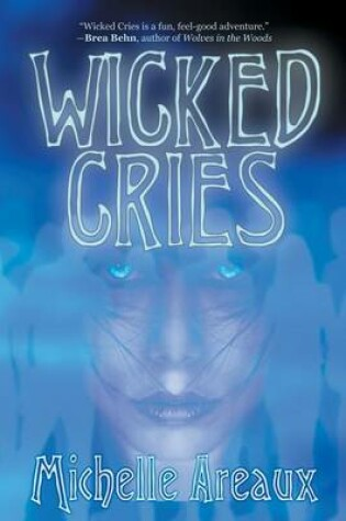 Cover of Wicked Cries
