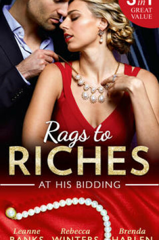 Cover of Rags To Riches: At His Bidding