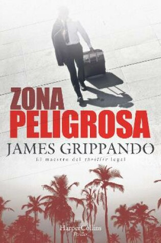 Cover of Zona Peligrosa (the Most Dangerous Place - Spanish Edition)