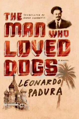 Cover of The Man Who Loved Dogs