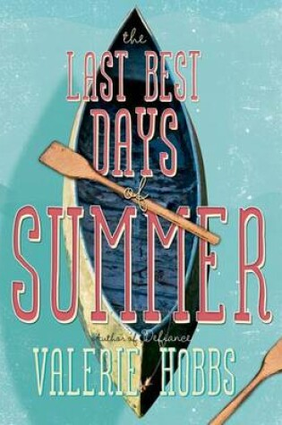 Cover of The Last Best Days of Summer