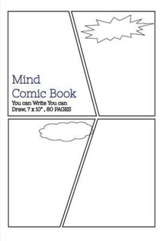 """Cover of Mind Comic Book - 7 x 10"""" 80 P, 4 Panel, Blank Comic Books, Create By Yourself"""